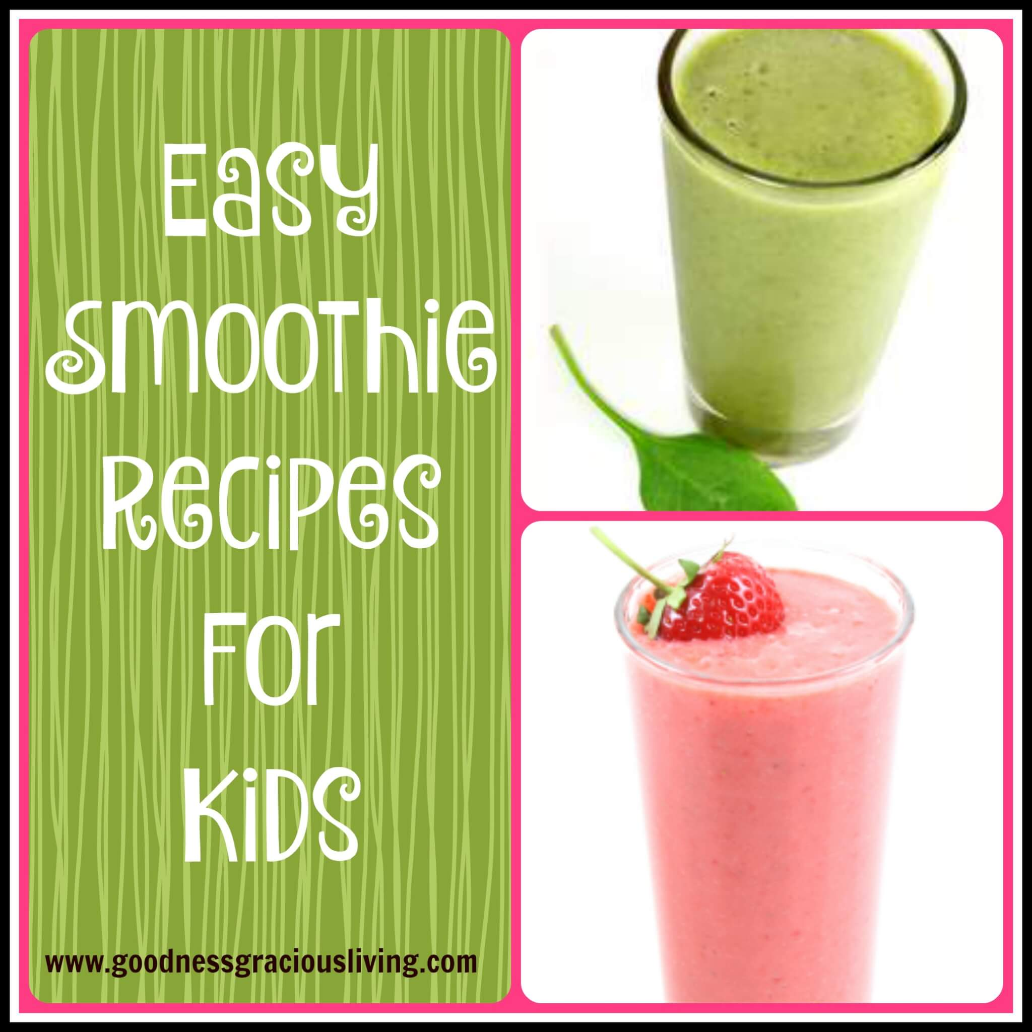 Easy Smoothie Recipes For Kids
