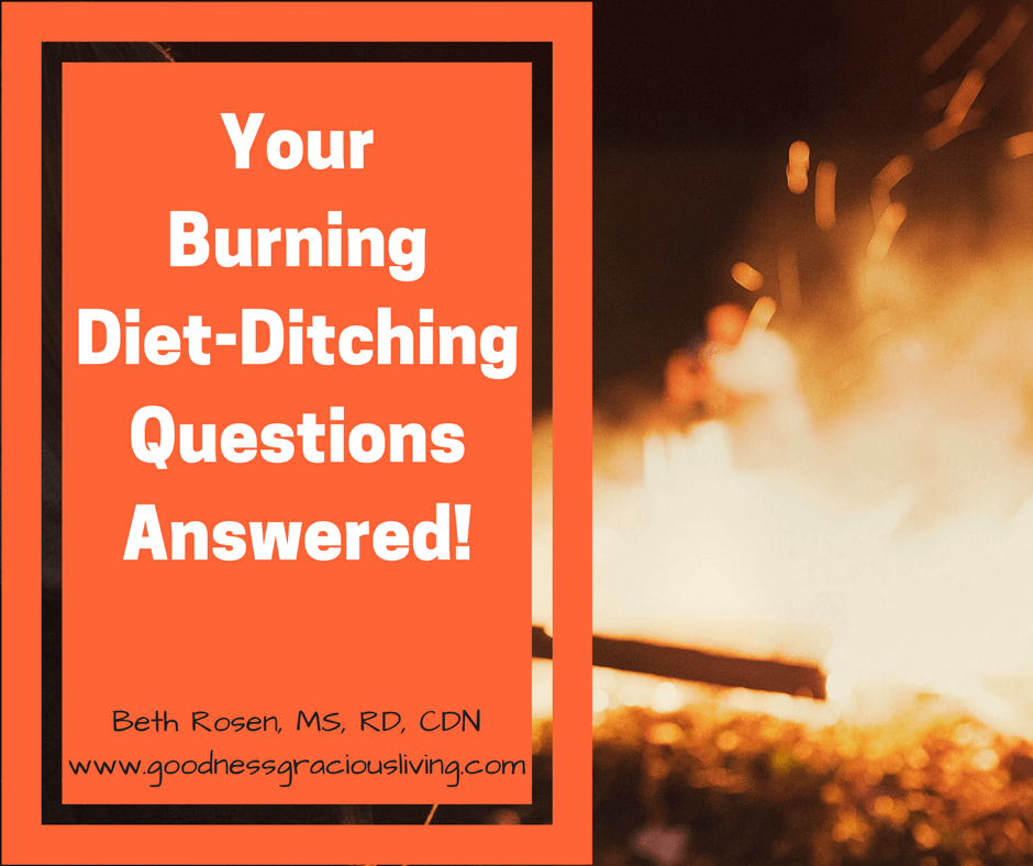 Your Burning Diet-Ditching Questions Answered!