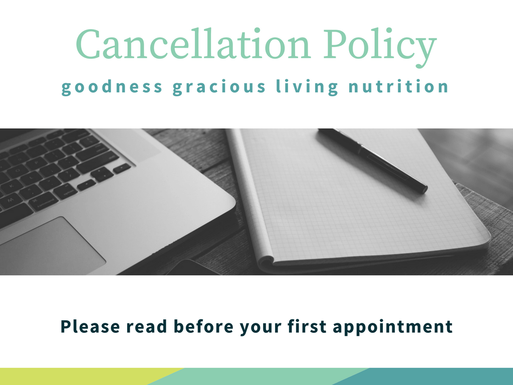 cancellation policy goodness gracious living