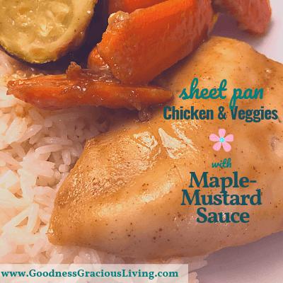 Gluten-Free Recipe: Chicken and Veggies with Maple-Mustard Sauce