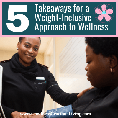 Five Takeaways for a Weight-Inclusive Approach to Wellness